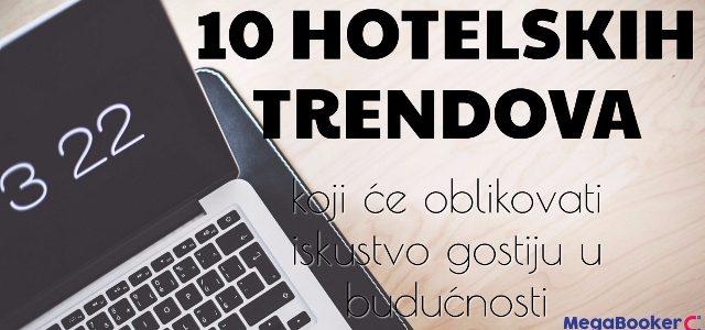 10 hotelskih trendova