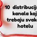 10 distribucjiskih kanala za savršen hotelski marketing