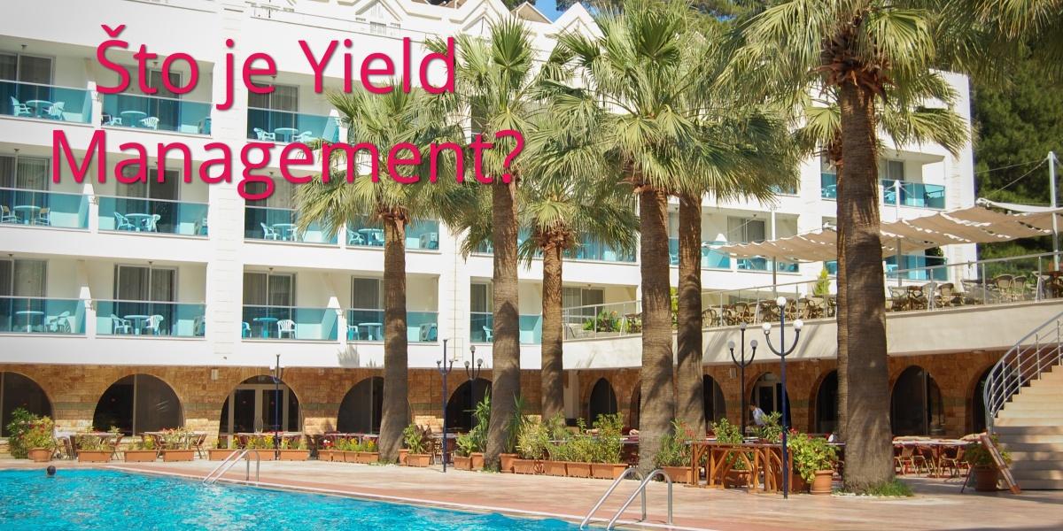 Što je Yield management