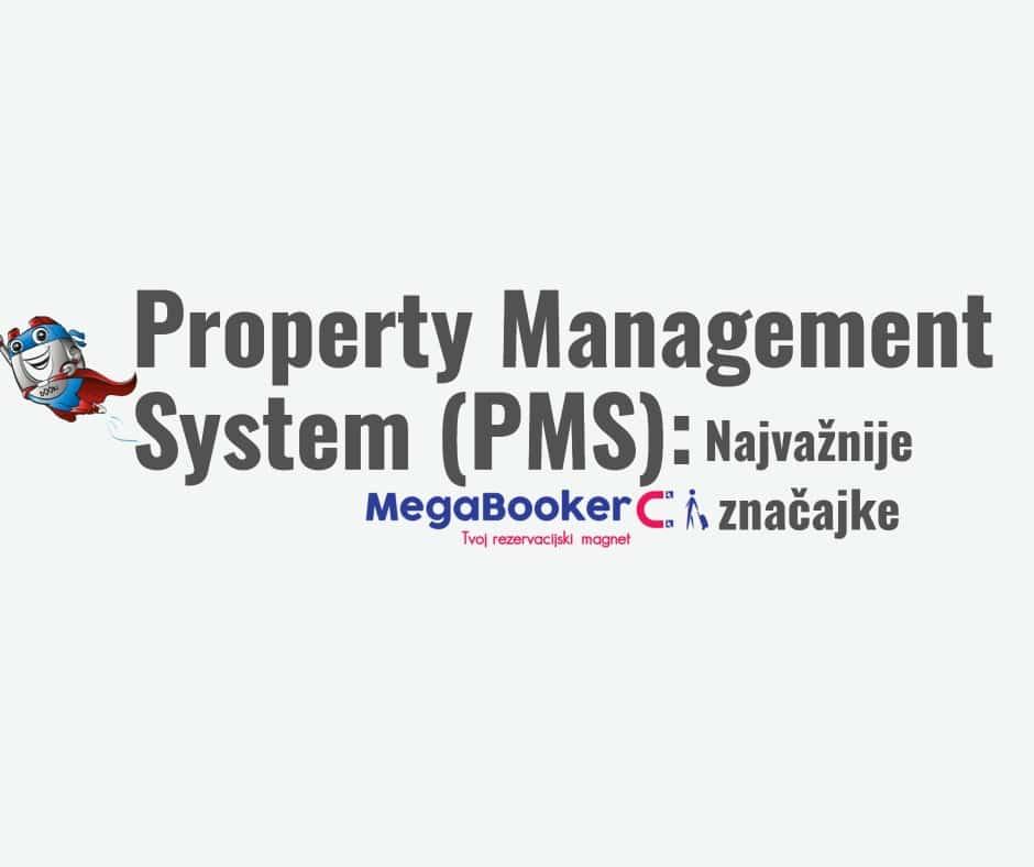 Najvažnije značajke property management sustava (PMS)