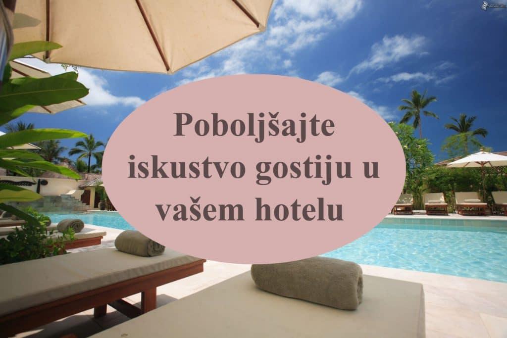Poboljšanje iskustva gostiju u hotelima