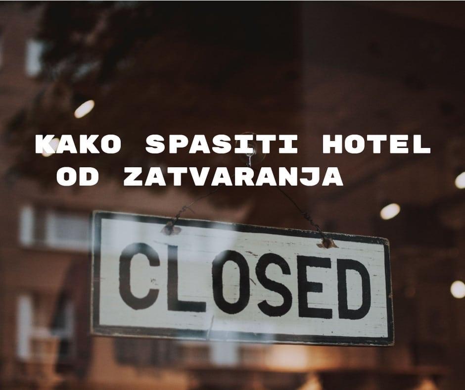 Savjeti: Kako spasiti hotel od zatvaranja