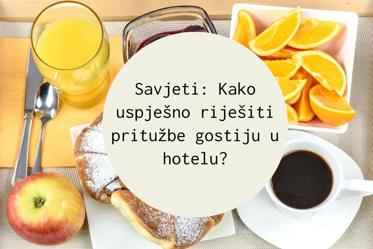 Savjeti: Kako uspješno riješiti pritužbe gostiju u hotelu?