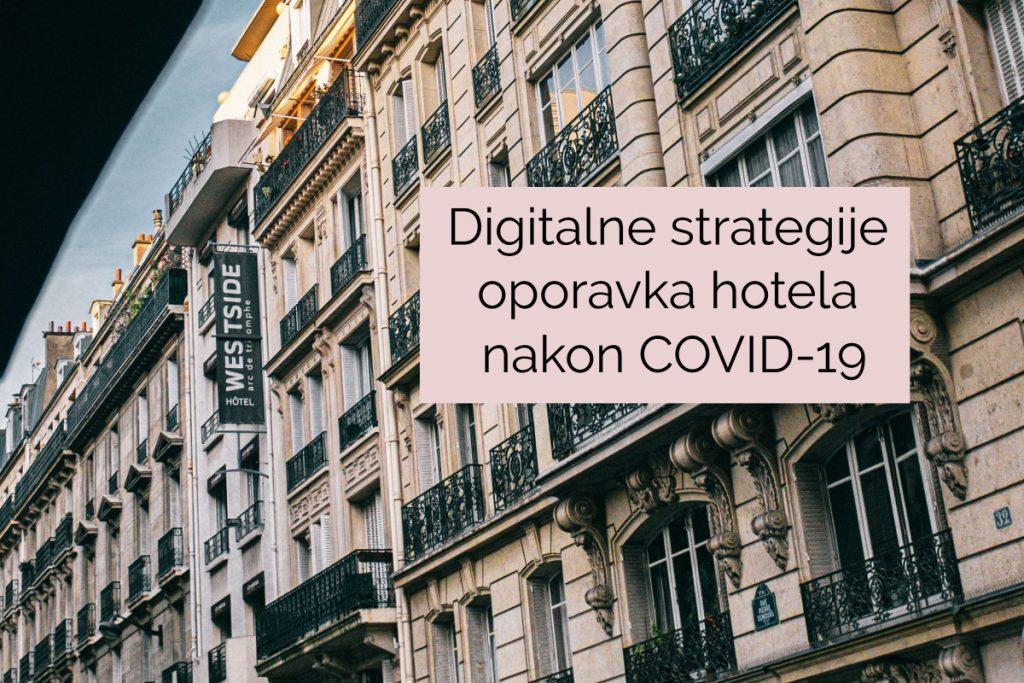 Digitalne strategije oporavka hotela nakon COVID-19
