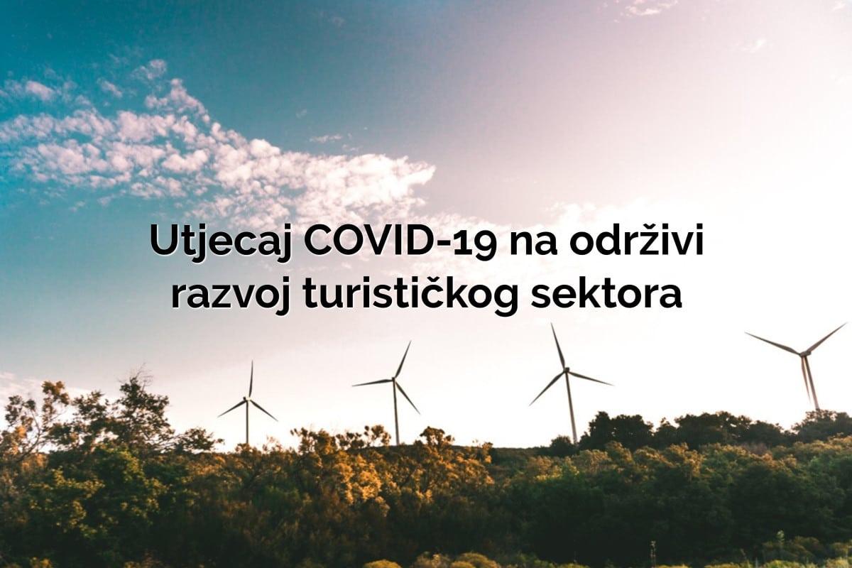 Utjecaj COVID-19 na održivi razvoj turističkog sektora