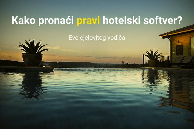 Kako pronaći pravi hotelski softver?